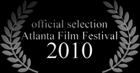 Official Selection: Atlanta Film Festival - Short Documentary Competition 2010