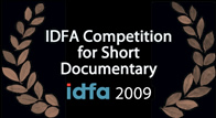 Official Selection: IDFA Competition for Short Documentary 2009